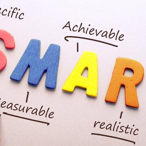 Are you S.M.A.R.T. when it comes to goals and actions?