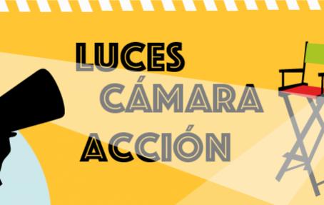 ¡Luces, cámara, acción!