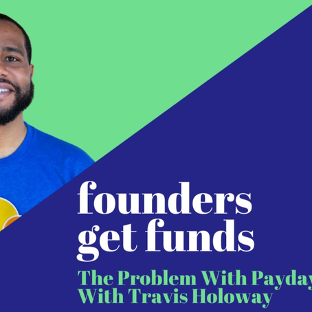 The Problem With Payday Lenders with Travis Holoway