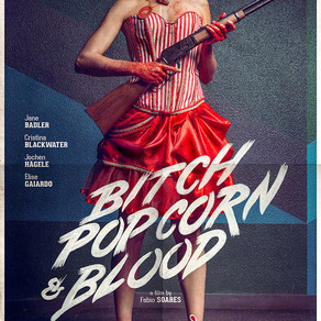 Bitch, Popcorn & Blood - A Review