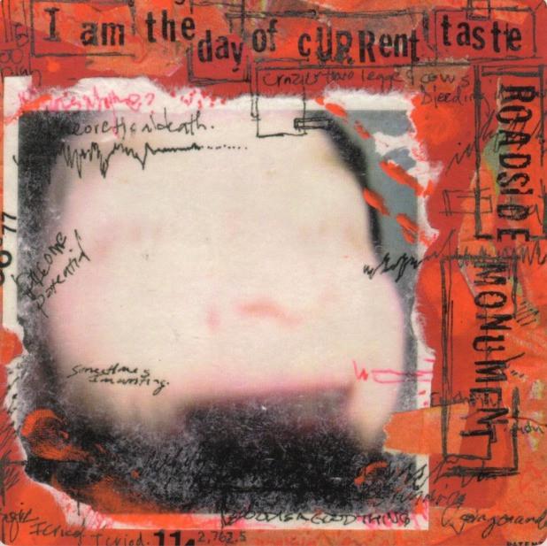Roadside Monument - I Am the Day of Current Taste album art