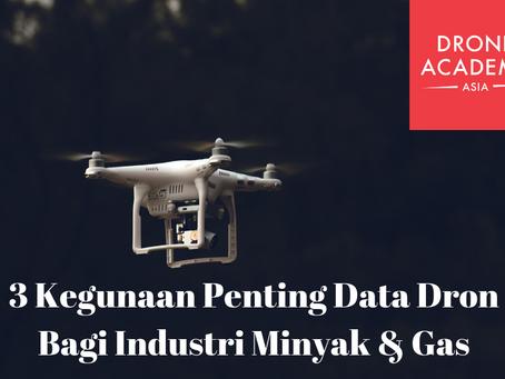 3 Kegunaan Penting Data Dron Bagi Industri Minyak & Gas