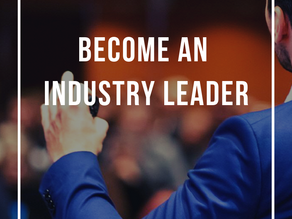 Become an Industry Leader