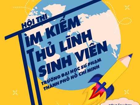 CUỘC THI TÌM KIẾM THỦ LĨNH SINH VIÊN TRƯỜNG ĐẠI HỌC SƯ PHẠM TP.HCM 2019