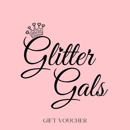 Glitter Gals Gift Vouchers