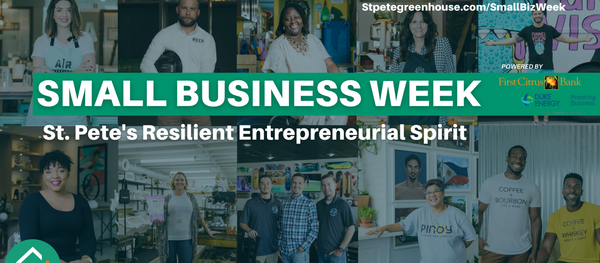 SMALL BUSINESS WEEK: St. Pete's Resilient Entrepreneurial Spirit
