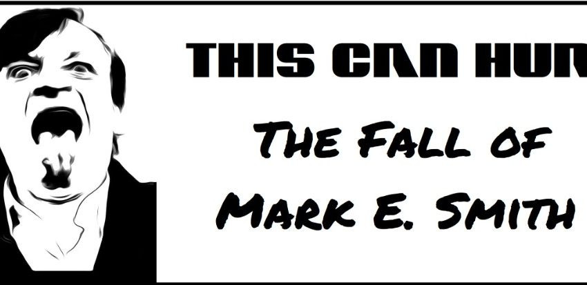 """This Can Hurt brengt nieuwe single """"The Fall of Mark E Smith"""""""