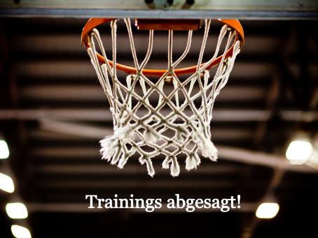Trainings abgesagt!