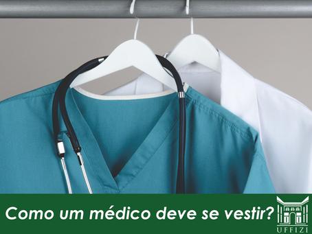 Como um médico deve se vestir?