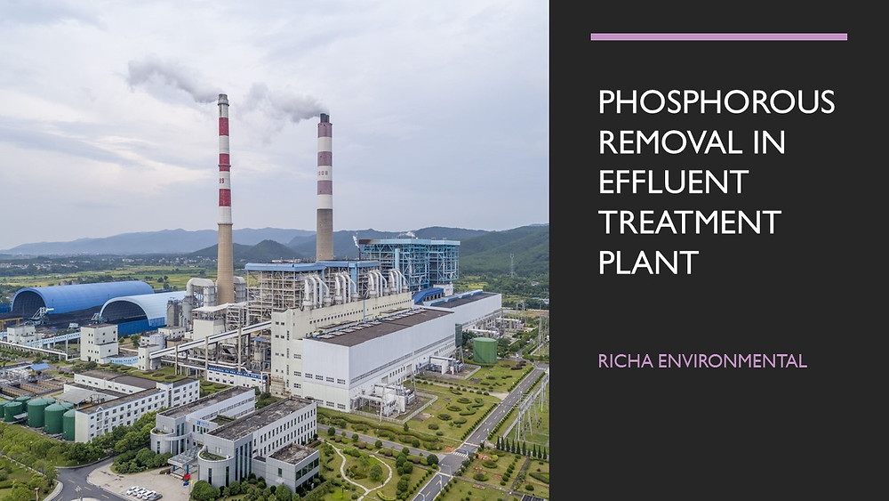 Phosphorous Removal in Effluent Treatment Plant