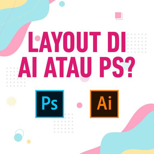 Illustrator VS Photoshop Untuk Layout