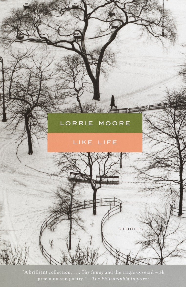 Like Life by Lorrie Moore : the book slut book reviews
