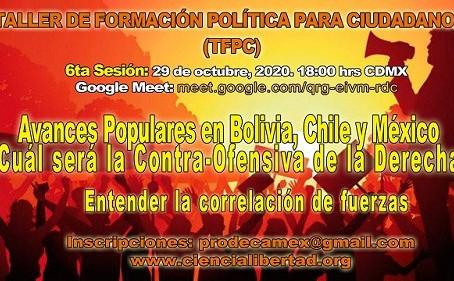 Taller de formación política; Avances populares en Bolivia, Chile y México