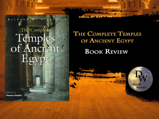 BOOK REVIEW -  The Complete Temples of Ancient Egypt - Richard H. Wilkinson