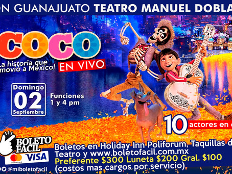 GANA BOLETOS - Musical Coco en Teatro Manuel Doblado