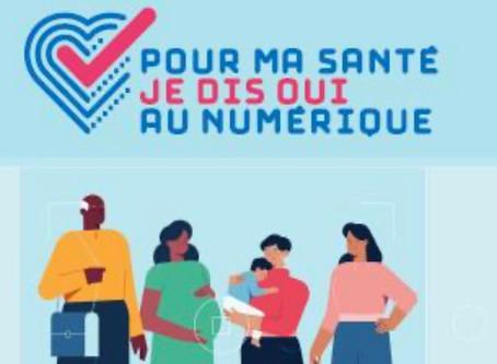 """""""Pour ma santé je dis oui au numérique"""""""