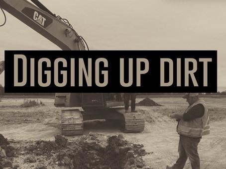 Digging Up Dirt!