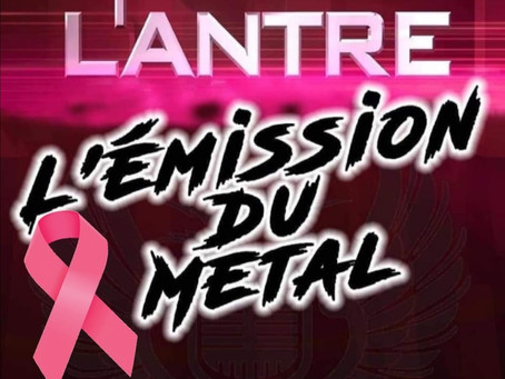 L'antre l'émission du métal du  14 octobre