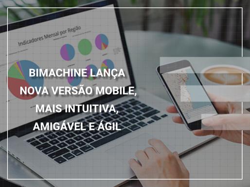 BIMachine lança nova versão mobile, mais intuitiva, amigável e ágil