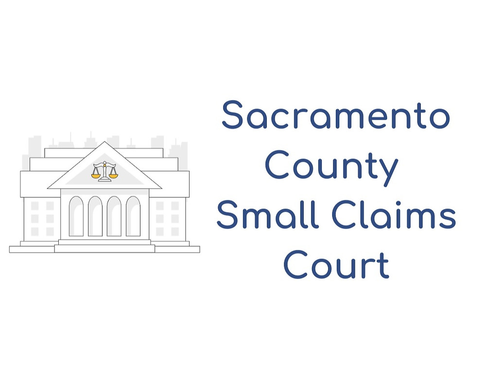 How to file a small claims lawsuit in Sacramento County Small Claims Court
