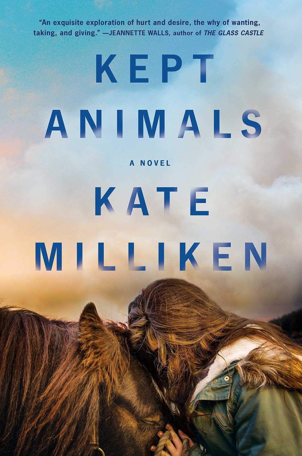 ept Animals By Kate Milliken 368 pages. 2020.