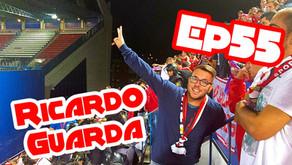 EP 55 - Ricardo Guarda