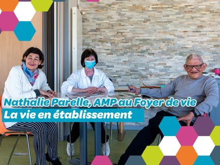 Rencontre avec Nathalie Parelle, AMP au Foyer de vie Pamart