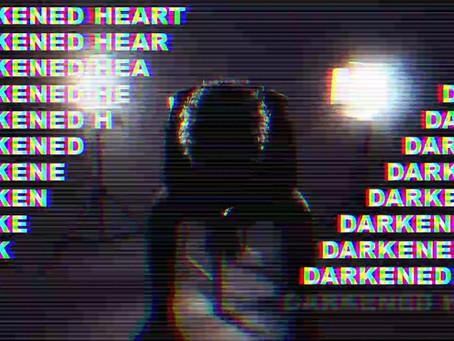DARKENED HEART IS FINALLY UNLEASHED!