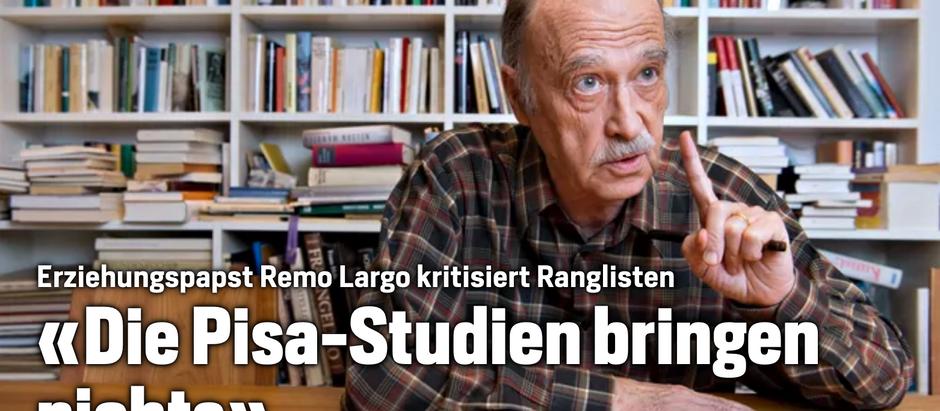 Remo Largo: Die Pisa-Studien bringen nichts