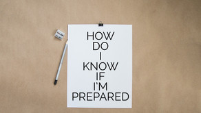How do I know if I'm prepared