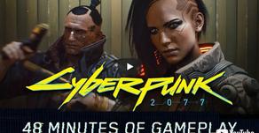 Cyberpunk 2077: First Gameplay Reveal is 48-Minute Walkthrough