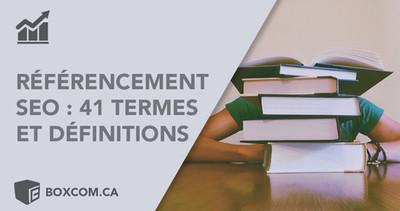 41 termes et définitions de référencement SEO expliqués