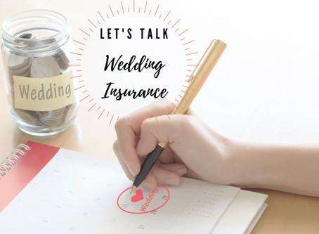 Let's Talk Wedding Insurance