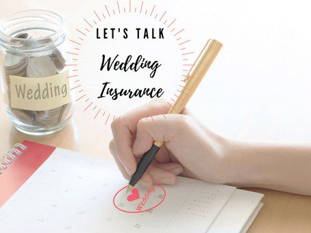 Let's Talk Wedding Insurance