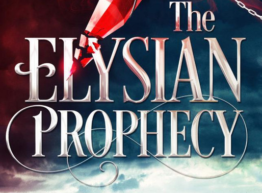 Book Reveal: The Elysian Prophecy
