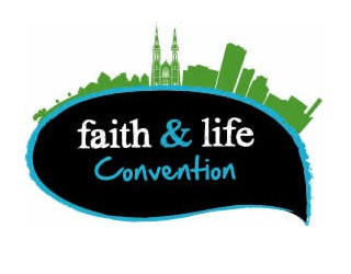 Faith and Life Convention 2019