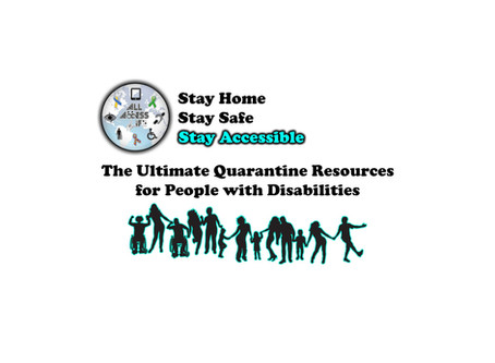The Ultimate Quarantine Resources for People with Disabilities