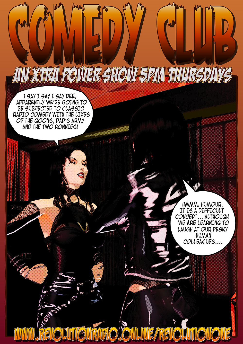 COMEDY CLUB FOR THE XTRA POWER COVID 19 SHOWS FOR REVOLUTION RADIO ONLINE