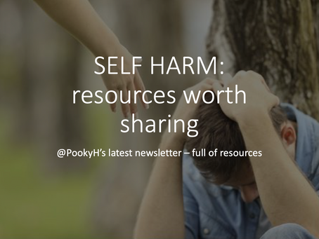 SELF HARM: resources worth sharing + my new book is out!