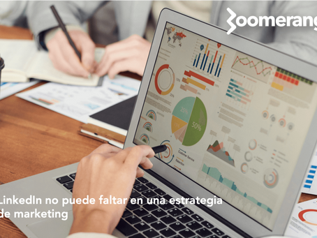 LinkedIn no puede faltar en una estrategia de marketing