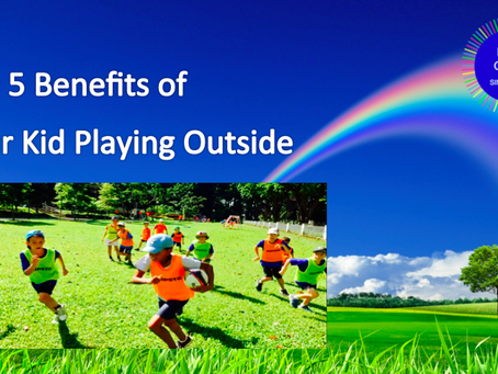 The 5 Benefits of Your Kid Playing Outside