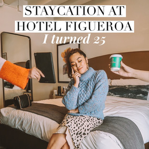 Staycation at Hotel Figueroa