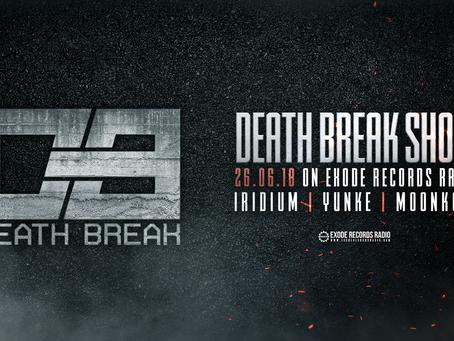 Tonight on Exode Records Radio [Death Break show]