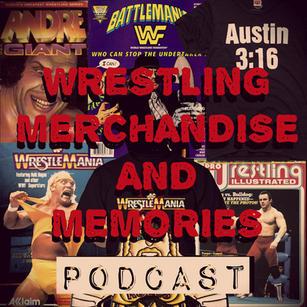 Wrestling Merchandise and Memories Podcast Episode 11 - 1980s Wrestling Games
