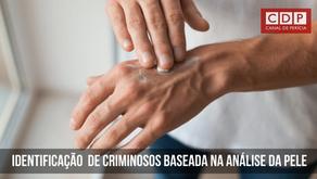 Identificação de criminosos baseada em bactérias e resíduos de produtos químicos encontrados na pele