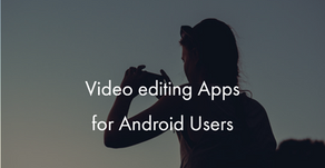 5 Best Video Editing Apps for Android Users in 2020