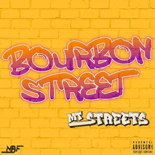 MTStreets - Bourbon Street [Audio]