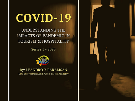 """COVID-19: """"Understanding the Impacts of Pandemic in Tourism and Hospitality Industry"""
