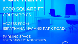 Colombo 5|Office Space for Rent 6,000 sq.ft |Access from Isipathana Mawatha and Park Road