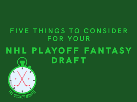 NHL Fantasy - Five Things To Consider